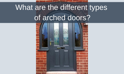 What are the different types of arched doors?