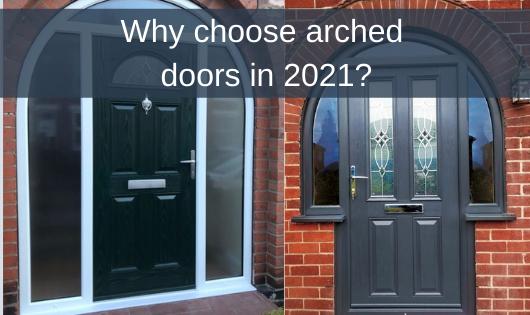 Why choose arched doors in 2021?